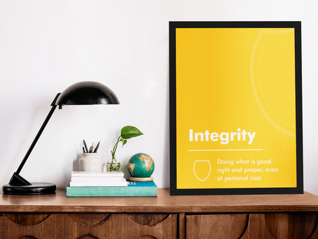Integrity – If It Were Easy, Everyone Would Be Doing It.