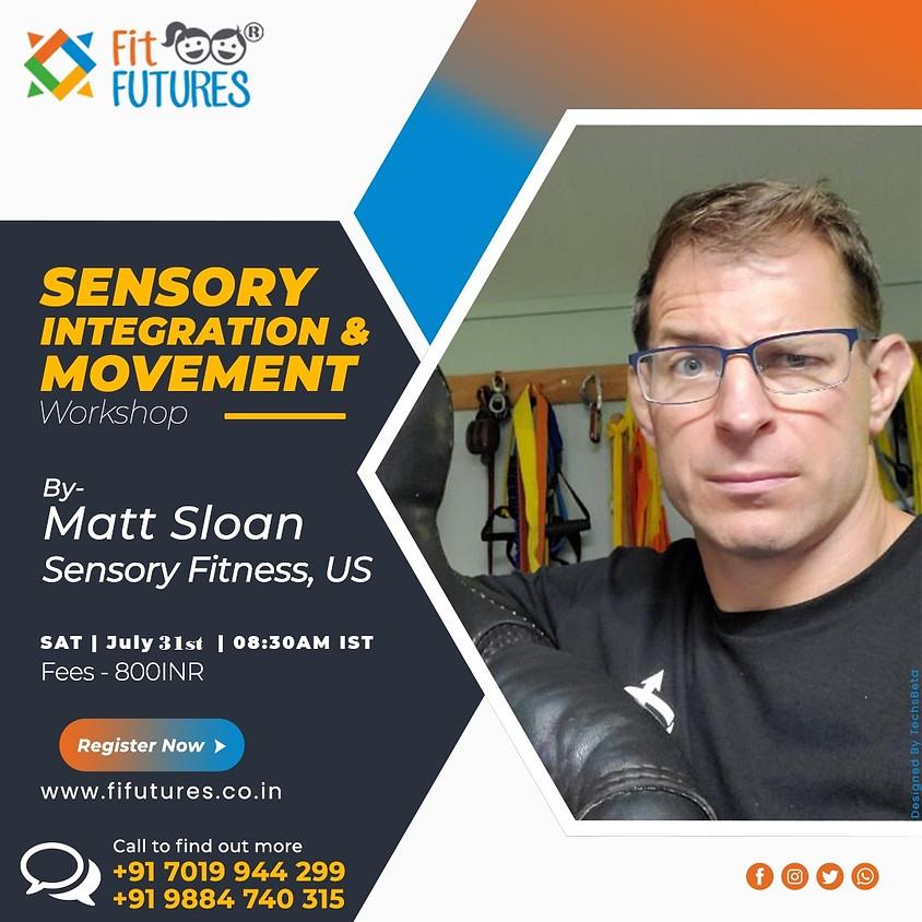 Sensory Integration and Movement workshop