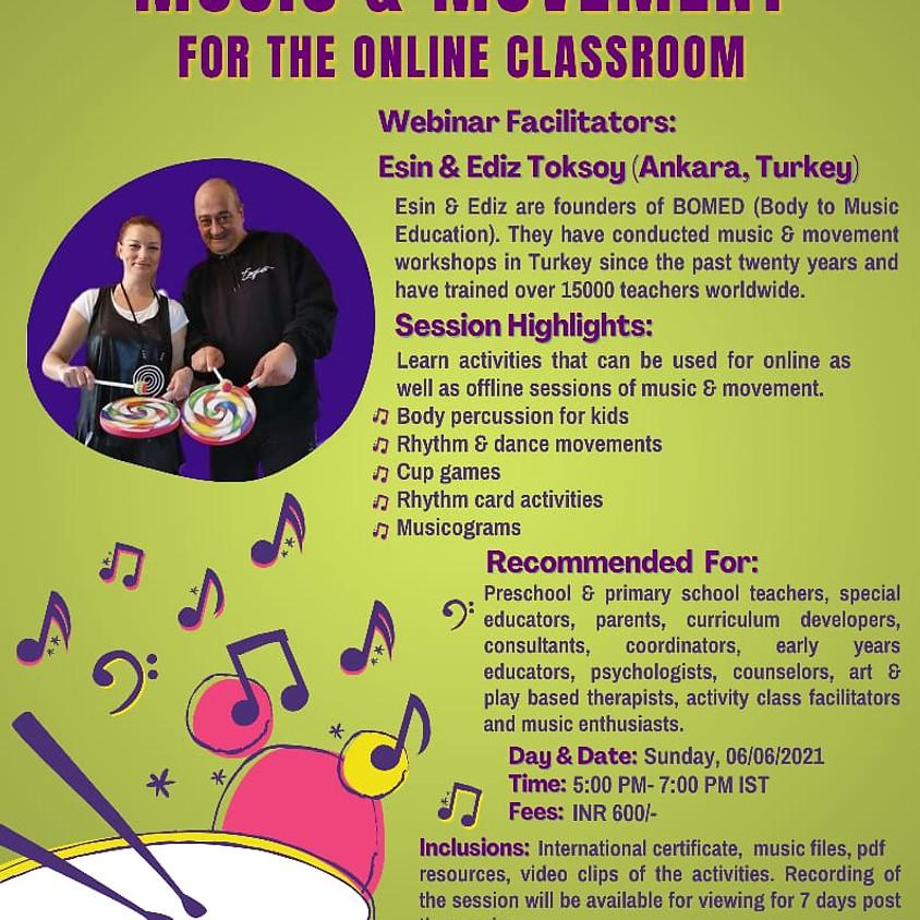 Music and Movement - International Webinar /Workshop