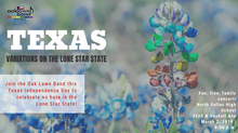 "Press Release: Oak Lawn Band Presents ""Texas"""
