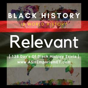 Day #36 of Black History Trivia