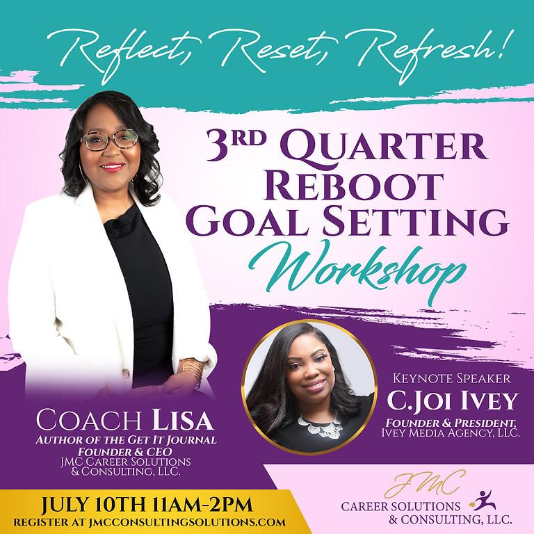 3rd Quarter Reboot Goal Setting Workshop