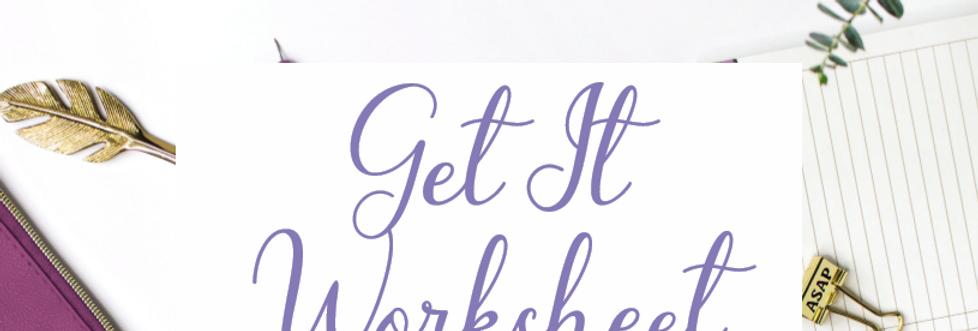 Get It Worksheet
