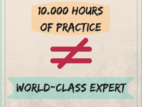 After 10.000 hours of practice you become a world-class performer: true or false?