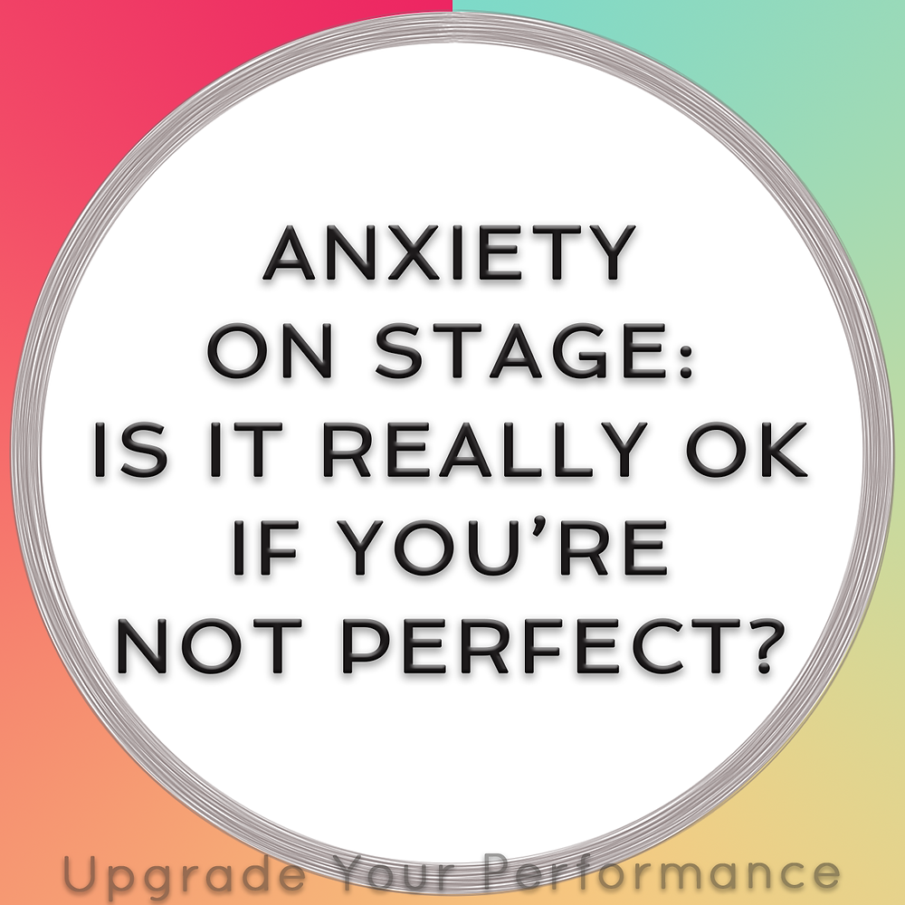 Anxiety on stage