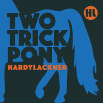 HardyLackner Two Trick Pony