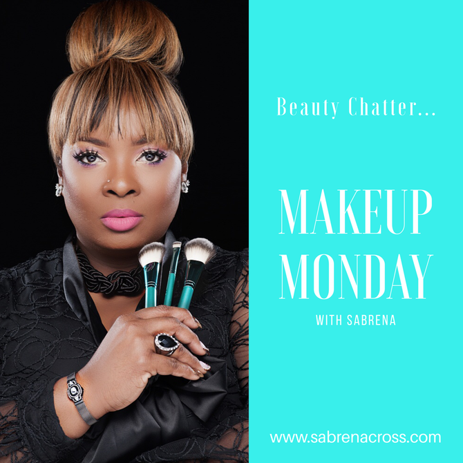 Makeup Monday: Beauty Chatter Do's & Don'ts