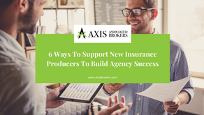 6 Ways to Support New Insurance Producers