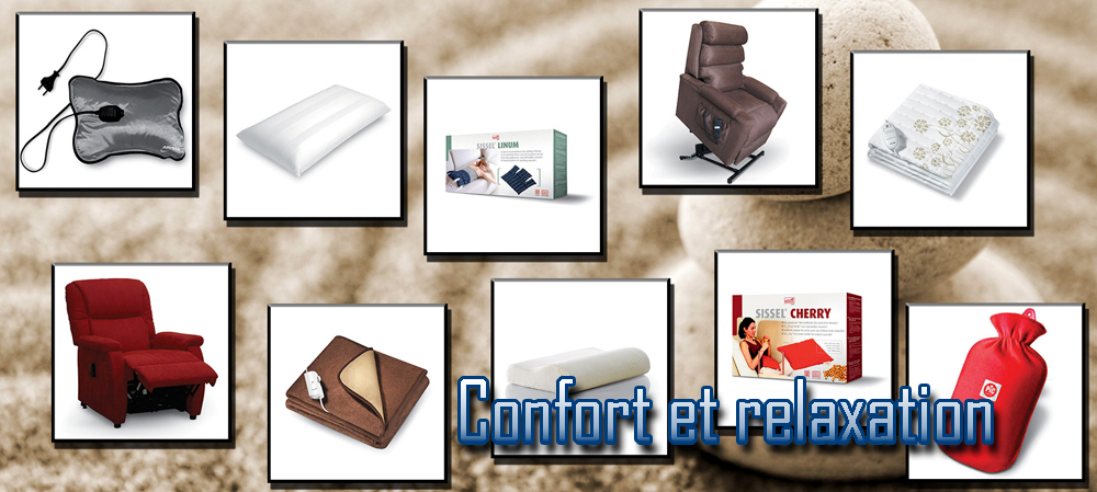 Confort et relaxation
