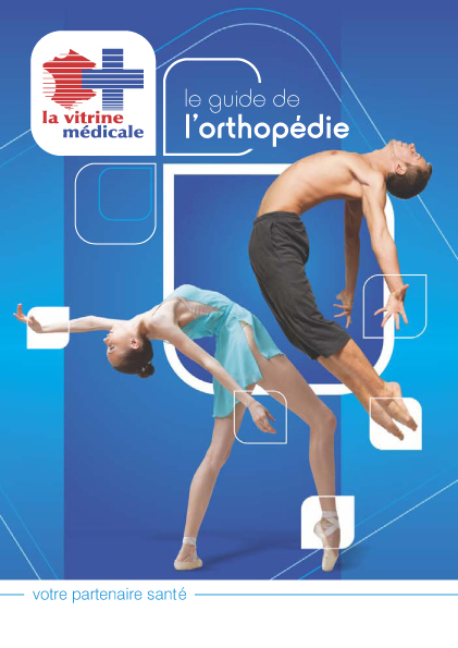 Guide de l'orthopédie