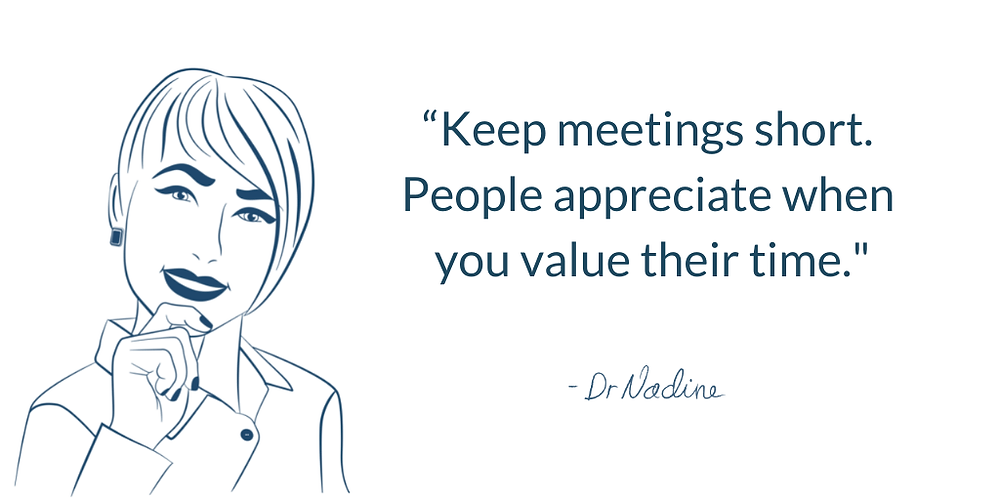 3 Secrets To Holding Successful And Productive Meetings, quote by Dr Nadine Greiner PhD