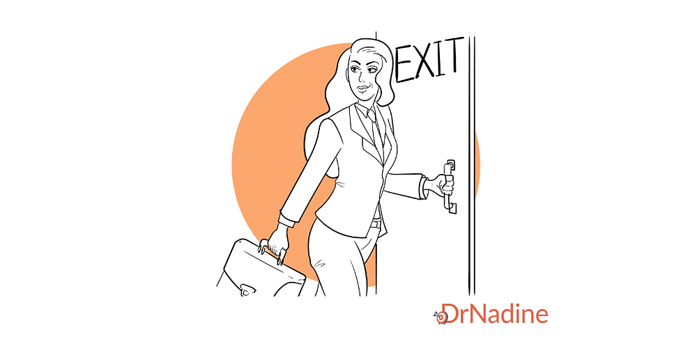 Get The Most For Your Future When Quitting A Job, article by Dr Nadine Greiner PhD