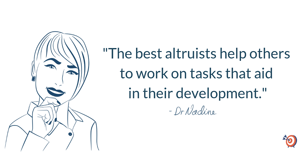 The Magic Of Altruism In The Workplace, quote by Dr Nadine Greiner PhD
