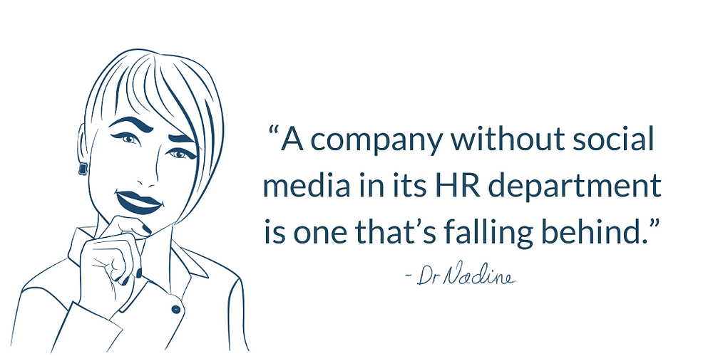 Why Social Media Is Your Best HR Tool, quote by Dr Nadine Greiner PhD