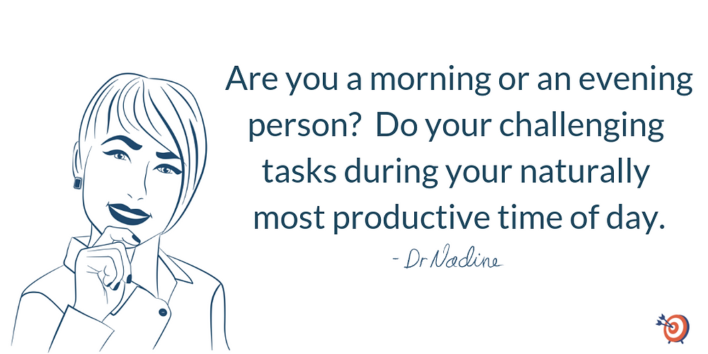 Time Saving Tips That Will Help Increase Your Productivity, quote by Dr Nadine Greiner PhD