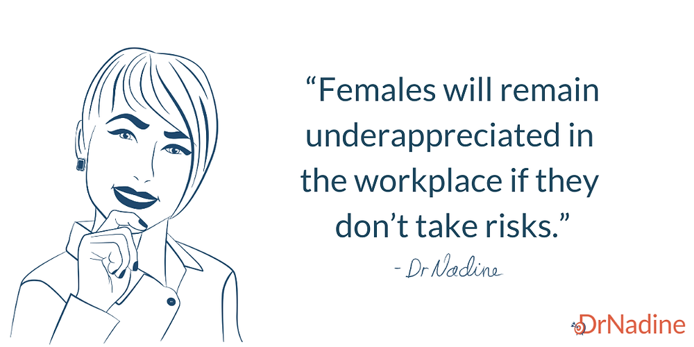 How to be a wildly successful female leader, quote by Dr Nadine Greiner PhD