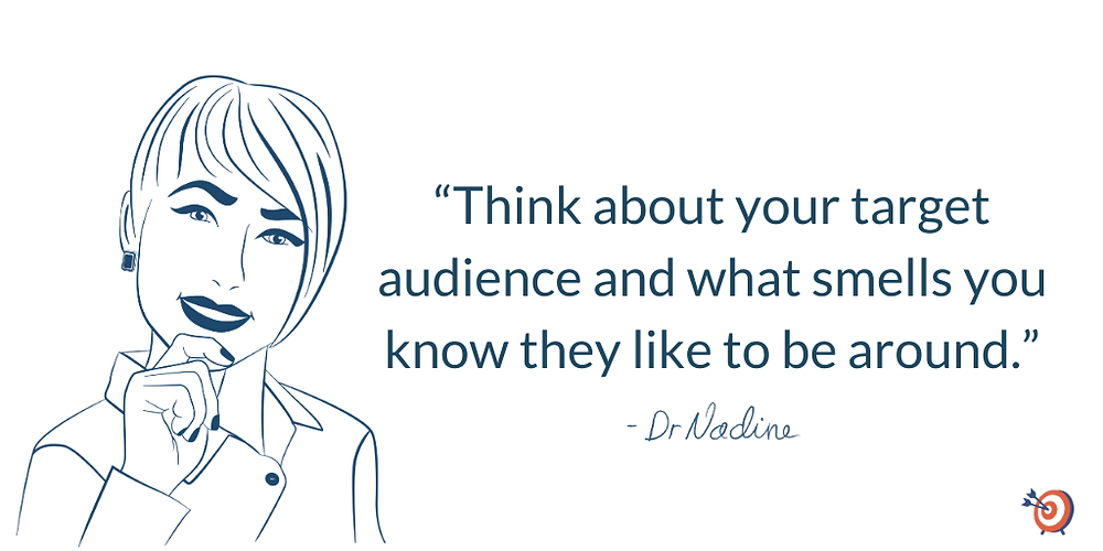 Why Is Smell So Important To Your Customer's Experience?, quote by Dr Nadine Greiner PhD