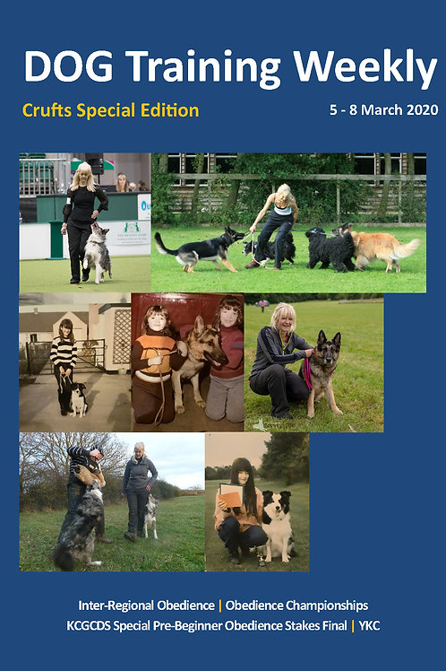 DOG Training Weekly - Crufts Obedience Special 2020