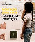 Educação para arte Arte para educação