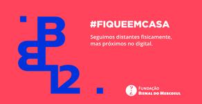 #fiqueemcasa: reflexões e depoimentos para pensar a Bienal 12