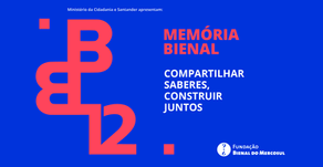 Memória Bienal: compartilhar saberes, construir juntos