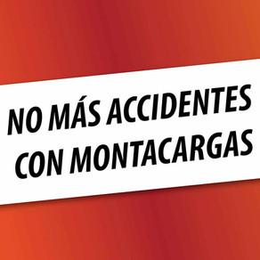 Por un Mundo sin Accidentes de Montacargas