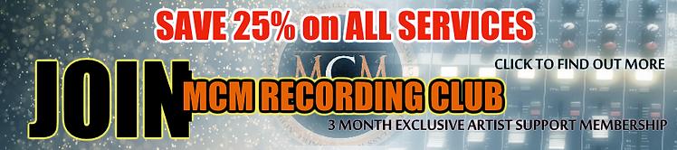 MCM Studios Recording Club promotion banner.  Recording artist subscription savings advert
