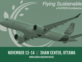 Don't Miss the GARDN Conference, Flying Sustainable, on November 13 and 14