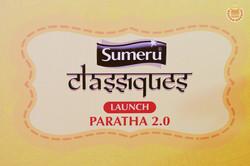 Sumeru Classiques Paratha 2.0 Launch