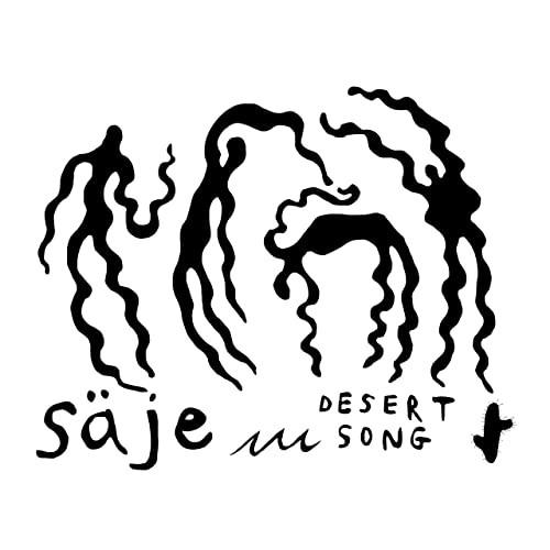 säje –Desert Song