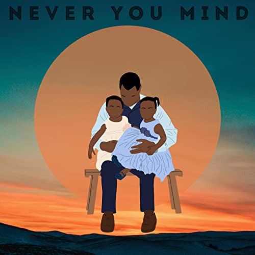 säje – Never You Mind