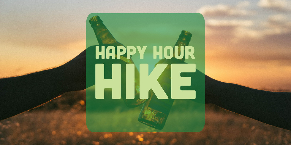 Happy Hour Hike