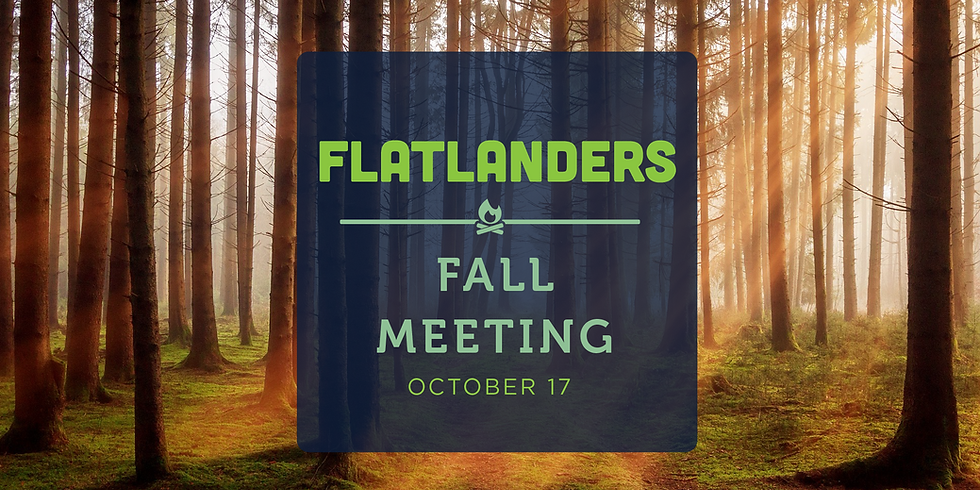 Fall Flatlanders Club Members Meeting