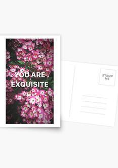 You are exqui-site