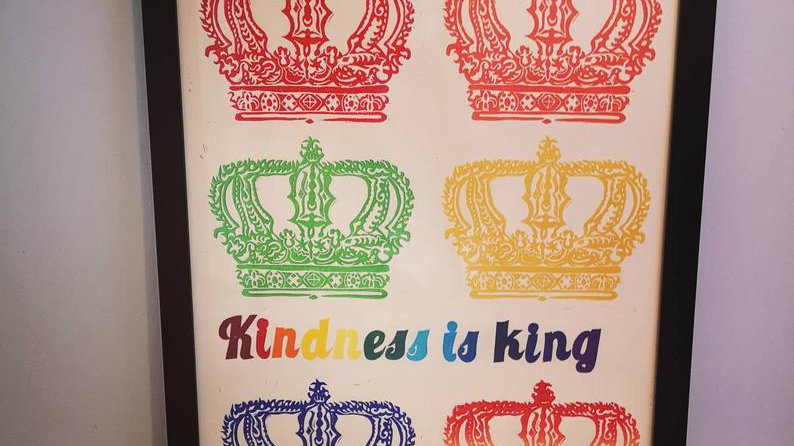 Kindness is king poster