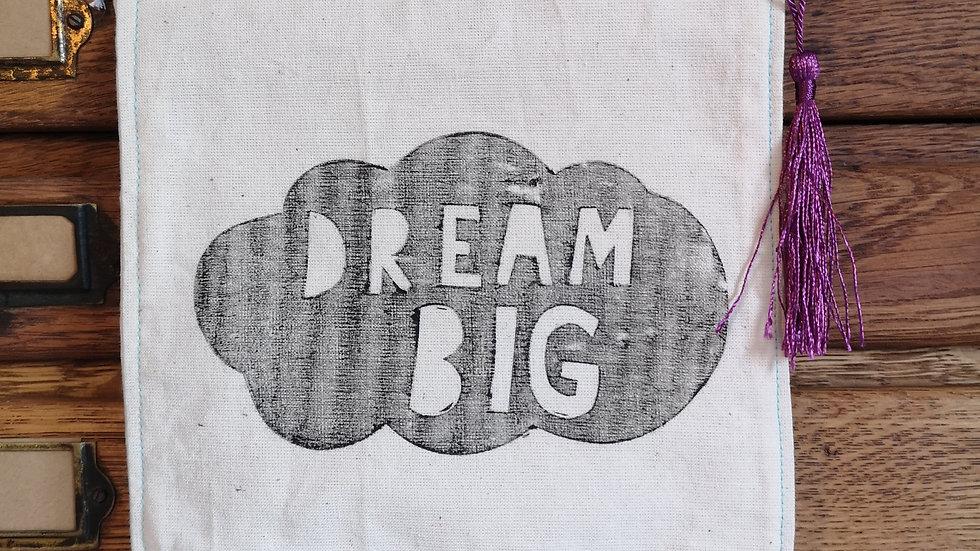 'Dream Big' pennant banner