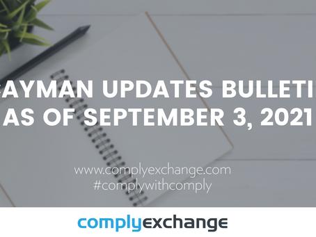 Cayman Updates Bulletin as of September 3, 2021