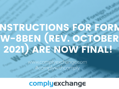 Instructions for Form W-8BEN (Rev. October 2021) are now final!