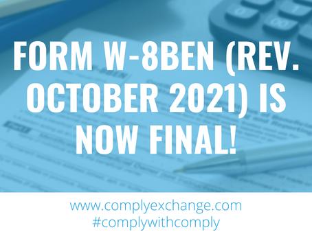 Form W-8BEN (Rev. October 2021) is now final!