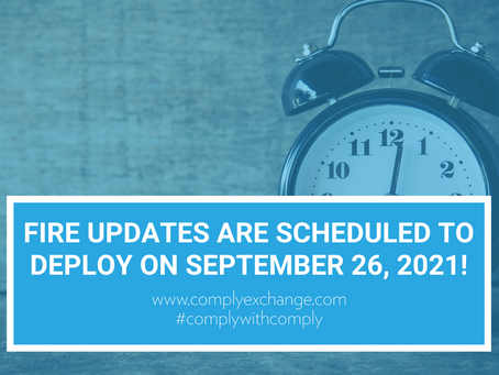 FIRE Updates Are Scheduled to Deploy on September 26, 2021!
