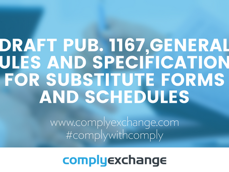 DRAFT Pub. 1167,General Rules and Specifications for Substitute Forms and Schedules
