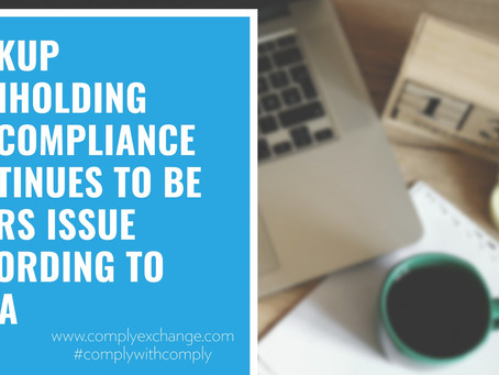 Backup Withholding Noncompliance Continues to be an IRS Issue According to TIGTA