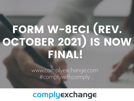 Form W-8ECI (Rev. October 2021) is now final!