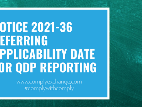 Notice 2021-36 Deferring Applicability Date For QDP Reporting