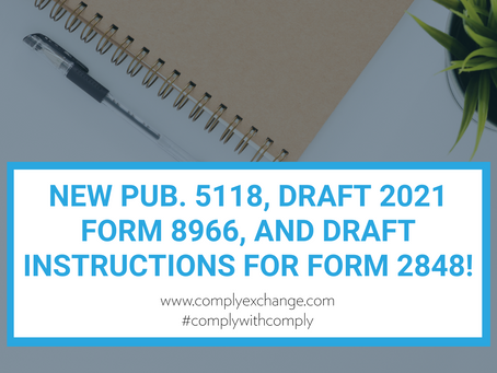 New Pub. 5118, DRAFT 2021 Form 8966, and DRAFT Instructions for Form 2848!