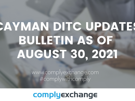Cayman DITC Updates Bulletin as of August 30, 2021