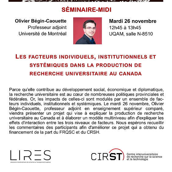 Séminaire-midi : Les facteurs individuels, institutionnels et systémiques dans la production de recherche universitaire