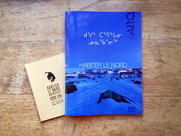 ARQ Magazine : numéro thématique Habiter le Nord / Living in the North thematic issue