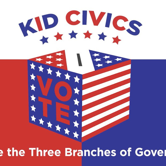 Kid Civics Video Series: Three Branches of Government