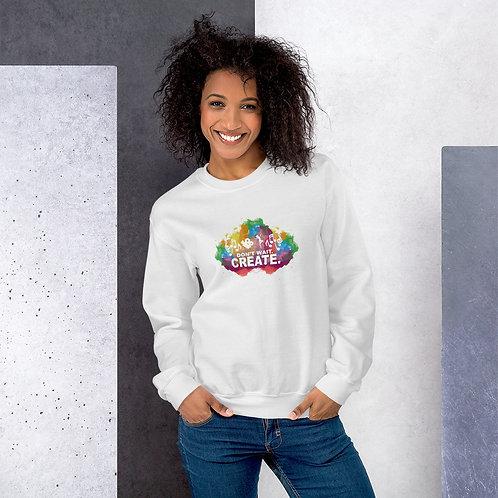 """Don't Wait. Create."" Unisex Sweatshirt"